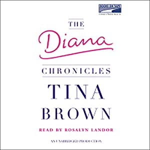 The Diana Chronicles Hörbuch