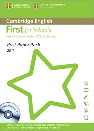 Past Paper Pack for Cambridge English First for Schools 2011 Exam Papers and Teachers' Booklet with Audio CD