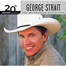 The Best Of George Strait (20th Century Masters, The Millenium Collection)