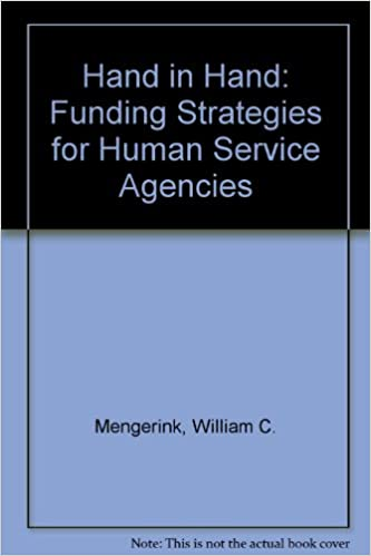 Download Hand in Hand: Funding Strategies for Human Service Agencies PDF, azw (Kindle), ePub, doc, mobi