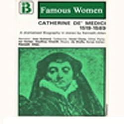 Catherine de Medici, 1519-1589