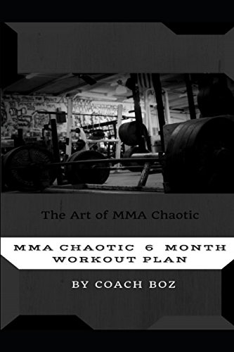 MMA Chaotic 6 month workout plan
