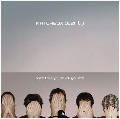 More Than You Think You Are [Audio CD] Matchbox Twenty