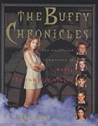 The Buffy Chronicles: The Unofficial Guide to