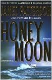 Honeymoon : romanzo