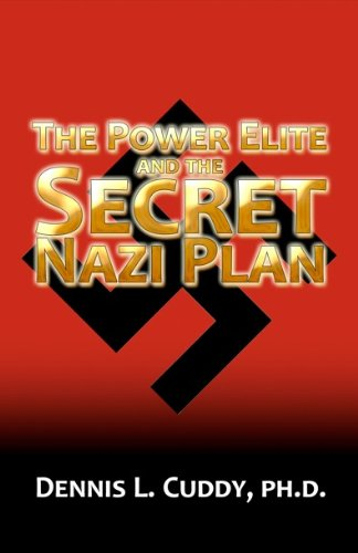 - The Power Elite and the Secret Nazi Plan