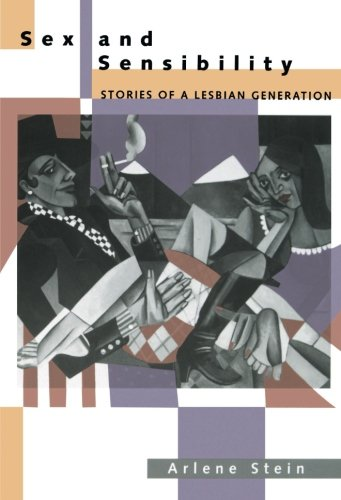 Sex and Sensibility: Stories of a Lesbian Generation