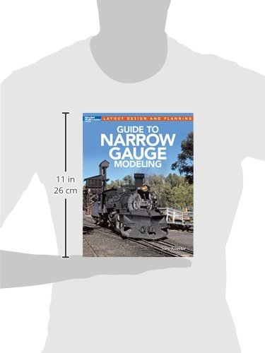 Guide to Narrow Gauge Modeling (Layout Design and Planning)