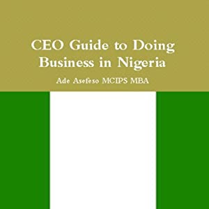 CEO Guide to Doing Business in Nigeria Audiobook