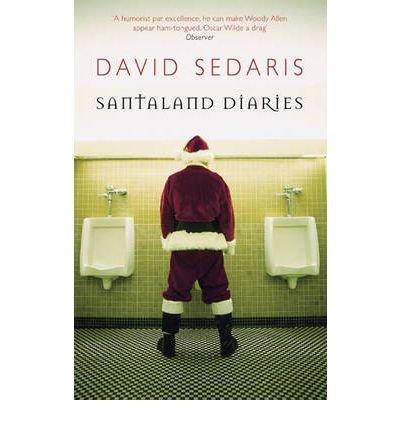 [(The Santaland Diaries)] [Author: David Sedaris] published on (July, 2006)