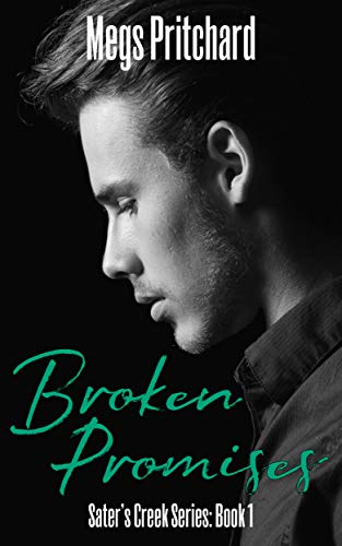Broken Promises (Sater's Creek Book 1)