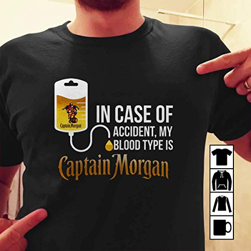 In Case Of Accident My Blood Type Is Captain Morgan T Shirt Long Sleeve Sweatshirt Hoodie Youth