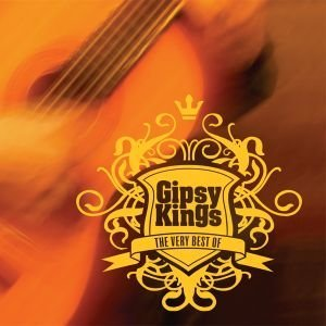 The Very Best of Gipsy Kings (The Very Best Of Gypsy Kings)