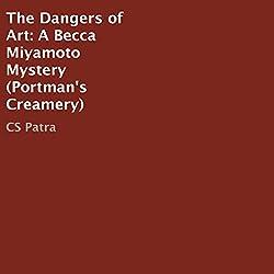 The Dangers of Art