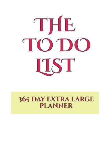 The to do list: A daily to do list planner to keep all of your to do lists, task lists, to do plans, and things you will need to do in the future all in one place (To do list books) PDF