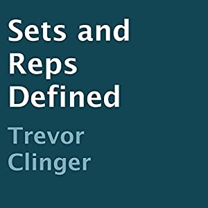 Sets and Reps Defined Audiobook