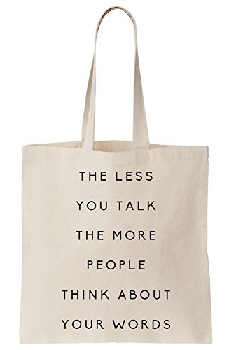 About The Canvas More Talk The Less Tote Your Bag People Words Think You vtwqB4BO0