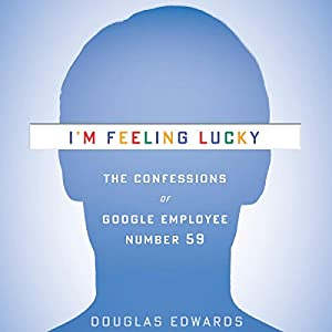 I'm Feeling Lucky Audiobook