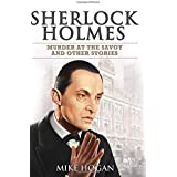 Sherlock Holmes - Murder at the Savoy and Other Stories (Singular Cases)
