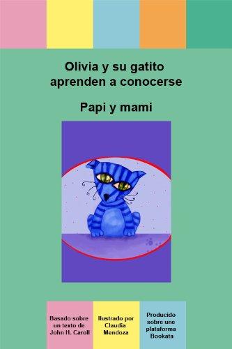 Olivia y su gatito aprenden a conocerse (Spanish Edition) by [Carroll, John