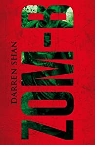 Zom-B, tome 1 par Darren Shan
