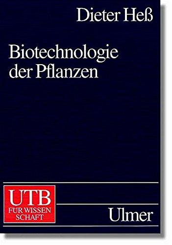 Biotechnologie der Pflanzen: Eine Einführung