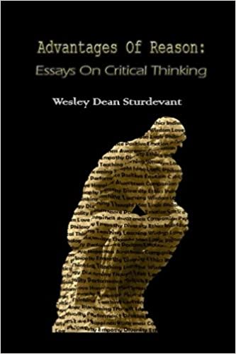 What Is An Essay Thesis Advantages Of Reason Essays On Critical Thinking Wes D Sturdevant   Amazoncom Books Write A Good Thesis Statement For An Essay also Thesis Essay Advantages Of Reason Essays On Critical Thinking Wes D Sturdevant  Health Awareness Essay