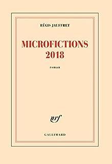 Microfictions 2018, Jauffret, Régis