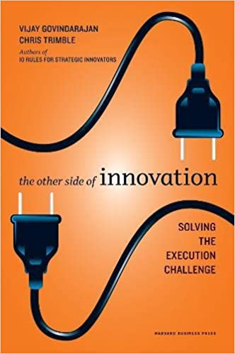 The Other Side of Innovation: Solving the Execution Challenge (Harvard Business Review (Hardcover))