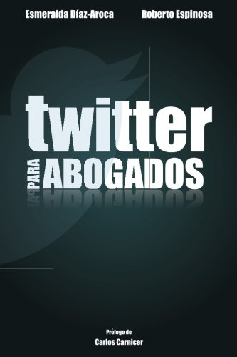 Twitter para Abogados (Spanish Edition)