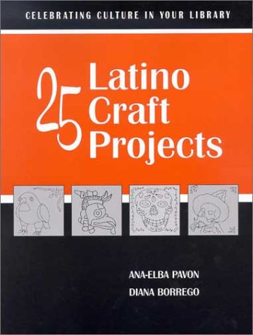 Latina Rug (25 Latino Craft Projects (Celebrating Culture in Your Library Series))