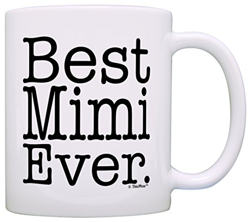 Mother's Day Gift for Grandma Best Mimi Ever Gift Coffee Mug Tea...