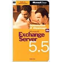 optimisation et depannage exchange server 5. 5