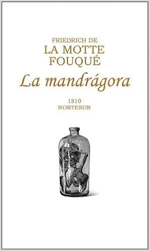 La Mandrágora (Friedrich de la Motte Fouqué)