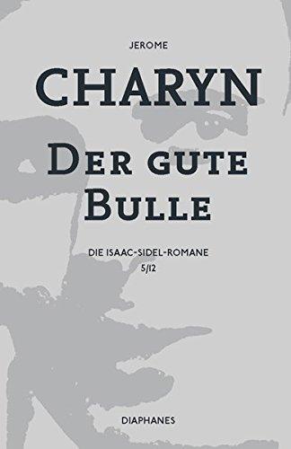 Der gute Bulle: Die Isaac-Sidel-Romane, 5/12