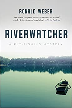 Book Riverwatcher: A Fly-Fishing Mystery