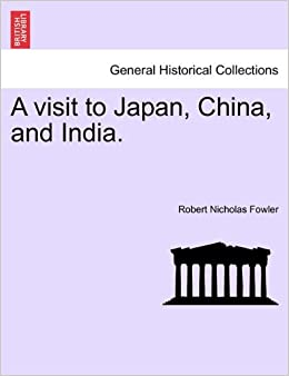 Book A visit to Japan, China, and India.