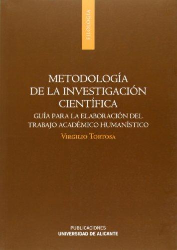 Metodología De La Investigación Científica: Guía Para La Elaboración Del Trabajo Académico Humanístico