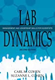 Lab Dynamics, Carl M. Cohen and Suzanne Cohen, 1936113783
