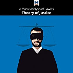 A Macat Analysis of John Rawls's A Theory of Justice
