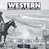 Western Cowboy Ballads and Songs 1925-1939