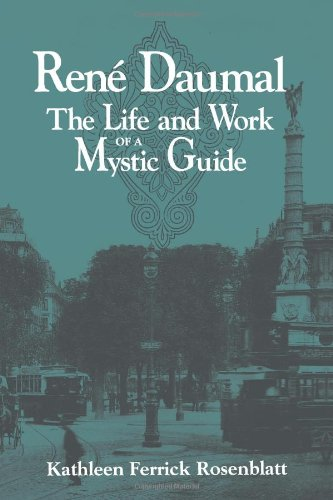 René Daumal : The Life and Work of a Mystic Guide