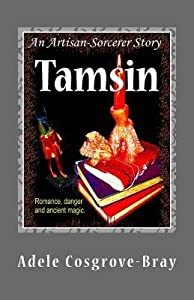 [ Tamsin: An Artisan-Sorcerer Story BY Cosgrove-Bray, Adele ( Author ) ] { Paperback } 2011