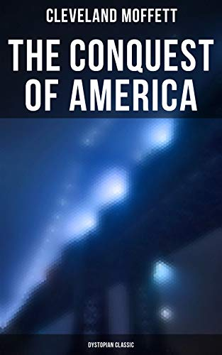 The Conquest of America: Dystopian Classic