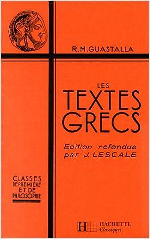 Livres gratuits Les Textes grecs : classes de première et de philosophie epub, pdf