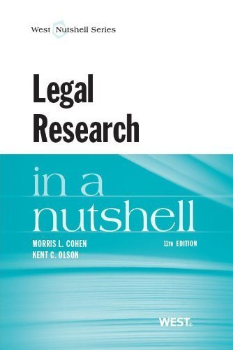 Legal Research in a Nutshell, 11th Paperback May 23, 2013