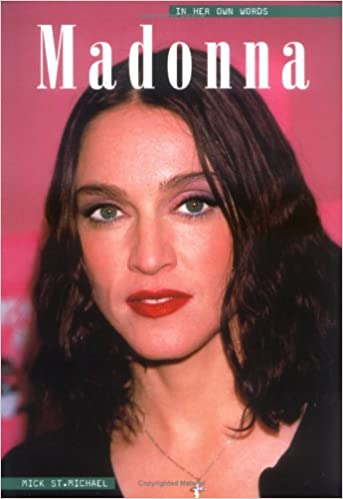 Madonna In Her Own Words