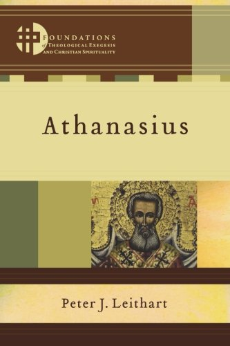 Image of Athanasius (Foundations of Theological Exegesis and Christian Spirituality)