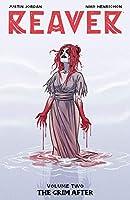 Reaver Volume 2: The Grim After