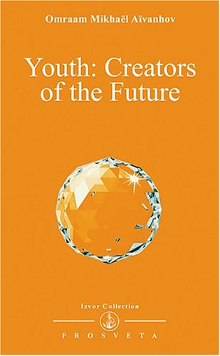 Youth, Creators of the Future (Izvor Collection, Volume 233)